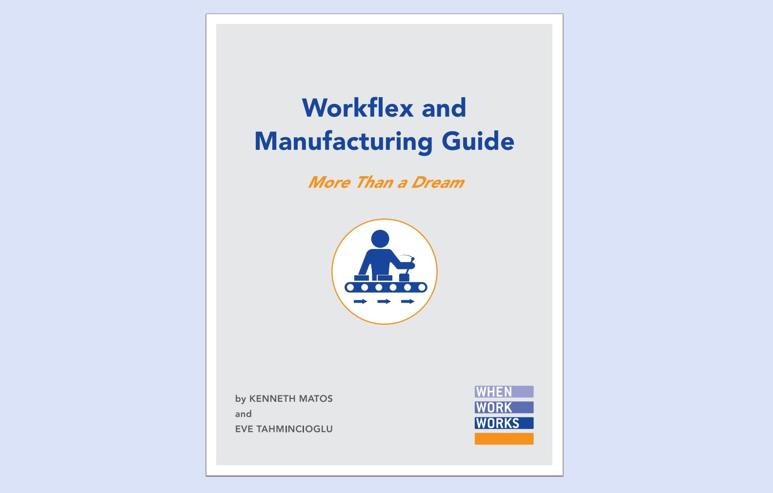 """Workflex and Manufacturing Guide"" report cover"